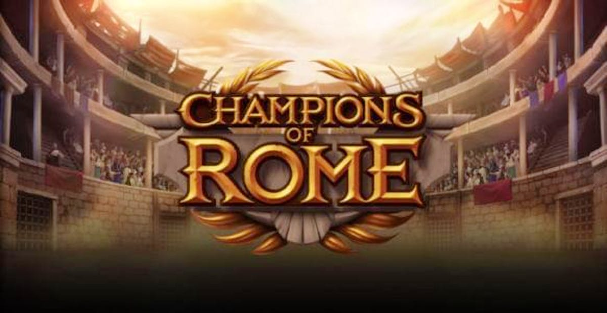 Fight Like a Romano When You Spin Champions of Rome