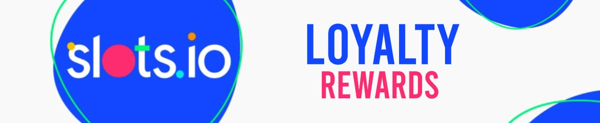 Get Loyalty Rewards in Slots.io with Every Bet!
